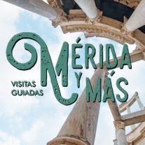 Mérida y Más. Visitas guiadas y Tours turísticos por Mérida. Extremadura.